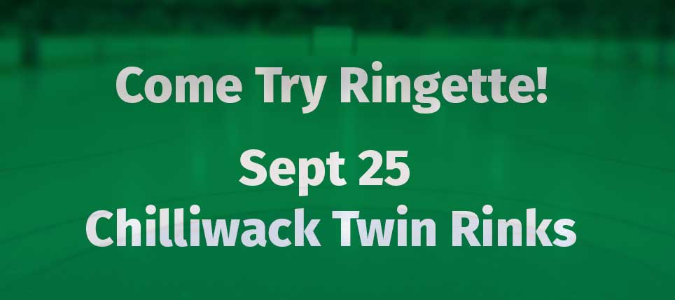 Chilliwack Ringette Free Try it session September 25th Chilliwack Twin Rinks